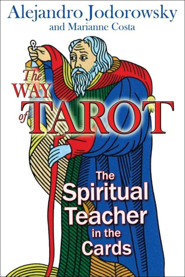 Alejandro Jodorowsky - The Way of Tarot - 2009