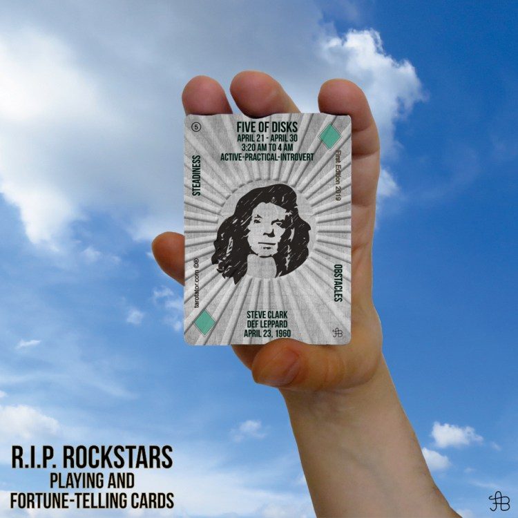 RIP Rockstars Five of Disks - Steve Clark.