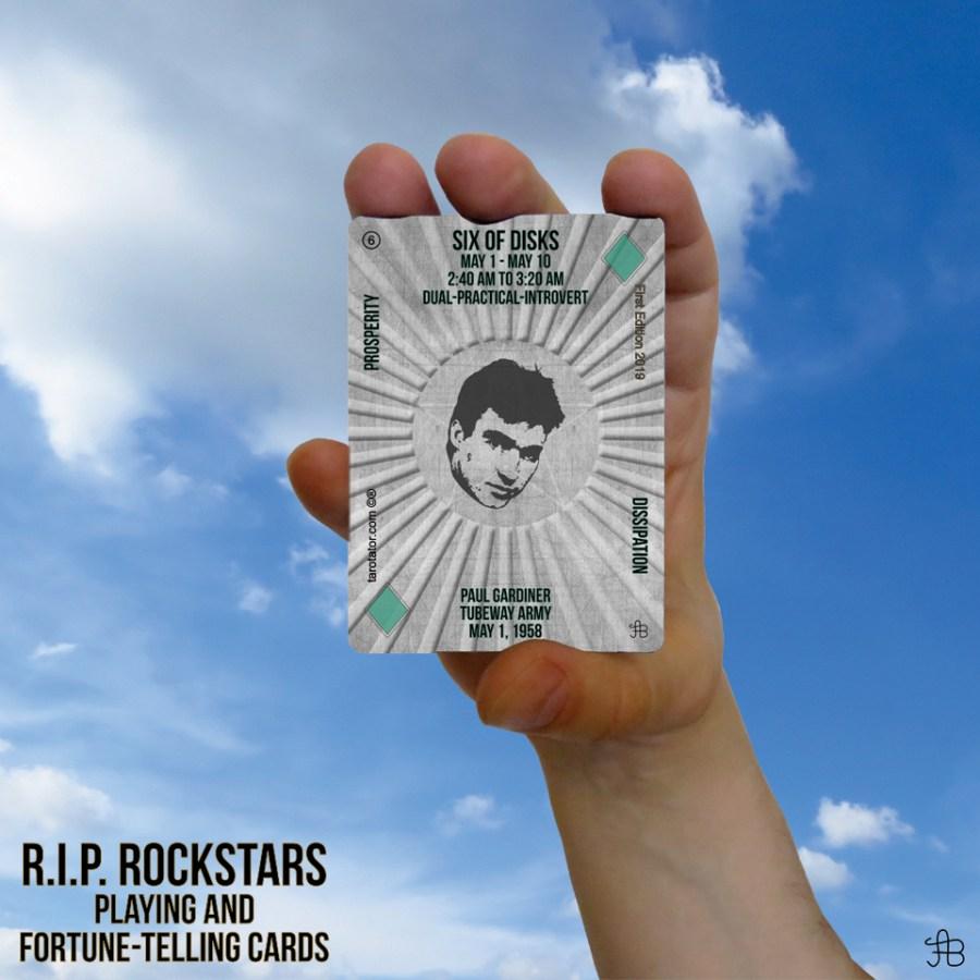 RIP Rockstars Six of Disks Paul Gardiner