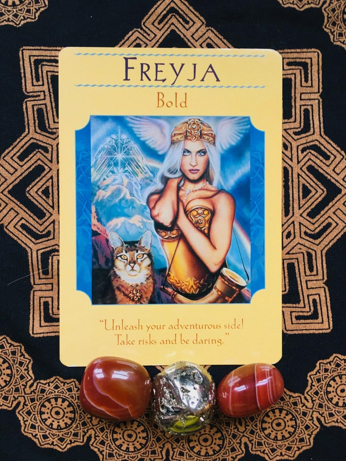 Freya Nordic Goddess means take a risk