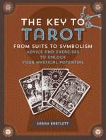 The Key to Tarot by Sarah Bartlett