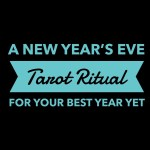 A New Year's Eve Tarot Ritual for Your Best Year Yet