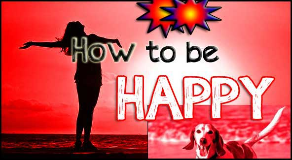The secret of being happy!