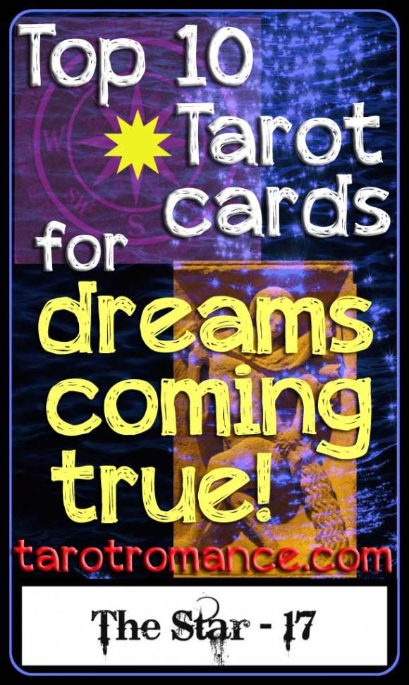 Top ten tarot cards for dreams coming true!