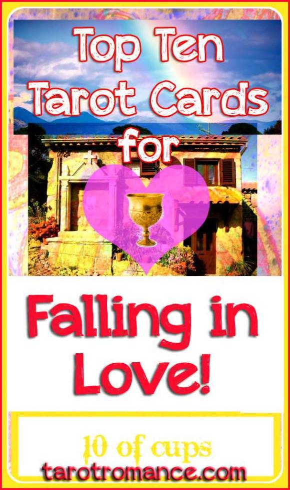 Top 10 Tarot cards for falling in love!