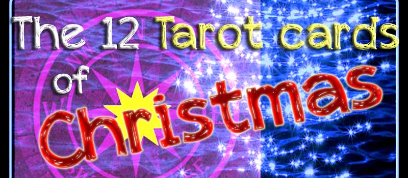 The 12 Tarot Cards of Christmas