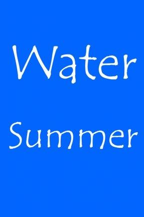 Water – Summer