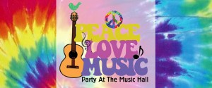 10/27 - Peace, Love , Music Party At The Music Hall