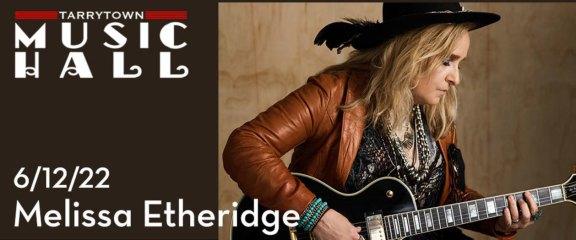 6/12/22 Melissa Etheridge