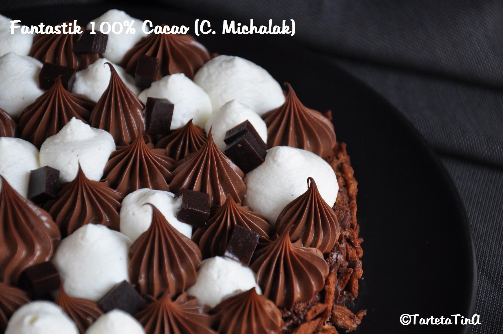 Fantastik 100% Cacao (da una ricetta di C. Michalak)