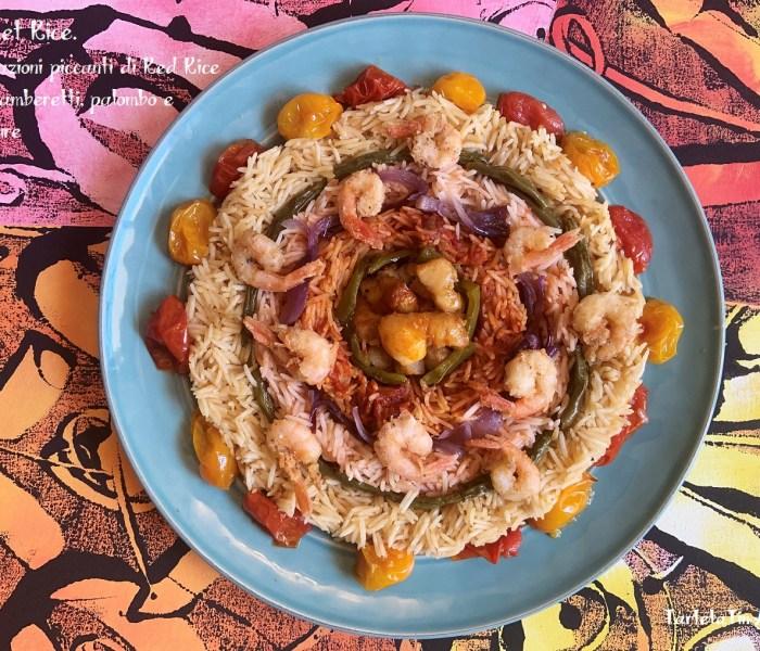 Basket Red Rice. Variazioni piccanti di Red Rice con gamberetti, palombo e verdure