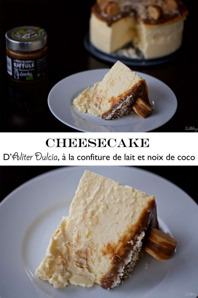 Cheesecake d'Aliter Dulcia à la confiture de lait et noix de coco