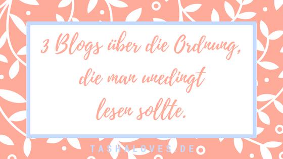 Blogs über Ordnung