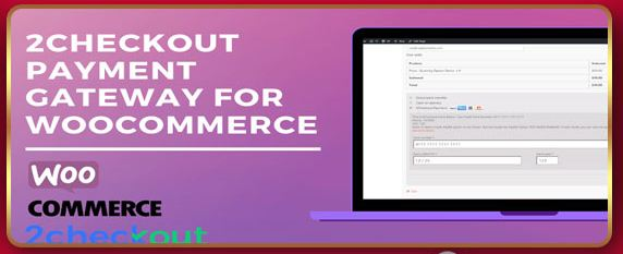 2Checkout Payment Gateway for WooCommerce