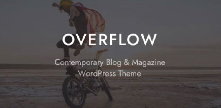 Overflow Contemporary Blog and Magazine Theme