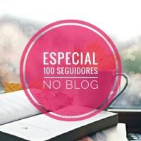 100 Seguidores no Blog