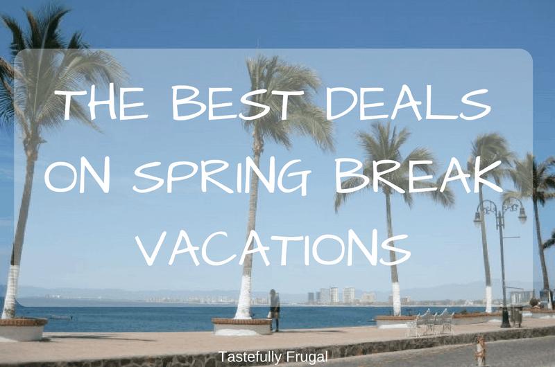 The Best Deals On Spring Break Vacations  Tastefully Frugal