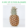A day of a food blogger
