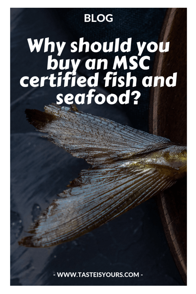 Why should you buy an MSC certified fish and seafood?
