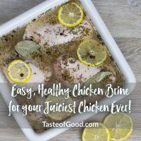 Healthy Chicken Brine for Flavorful Juicy Chicken