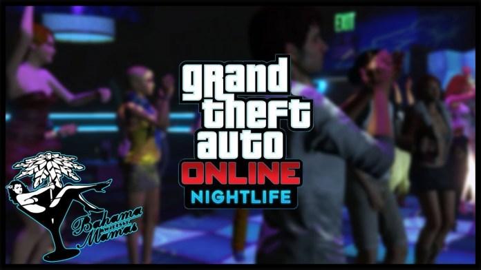 grand theft auto online nightlife