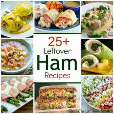 25+ Leftover Ham Recipes