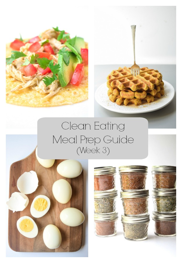 Clean Eating Meal Prep Guide (Week 3)- Weekly Meal Prep tips featuring clean, whole food recipes. Always simple and always family friendly!| tastythin.com
