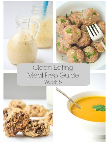 Clean Eating Meal Prep Guide (Week 5)- Weekly Meal Prep tips featuring clean, whole food recipes. Always simple and always family friendly!  tastythin.com