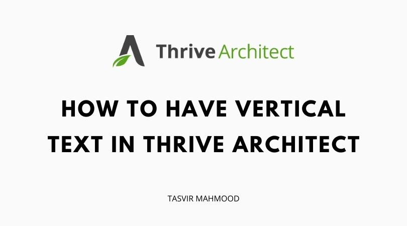 how to have vertical text in thrive architect