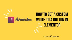 set-custom-width-to-a-button-in-elementor