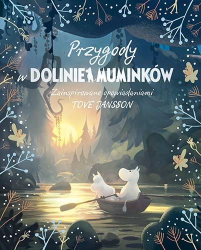 Amanda Li - Przygody w Dolinie Muminków; #TataMariusz (fot. znak.com.pl)