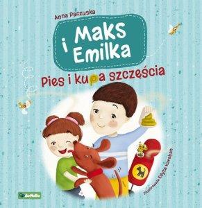 Anna Paczuska - Maks i Emilka. Pies i kupa szczęścia na #TataMariusz (okładka)