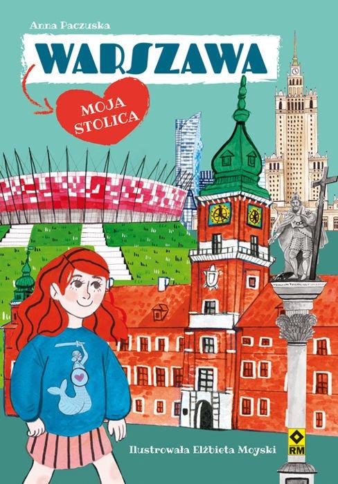 Anna Paczuska - Warszawa. Moja stolica