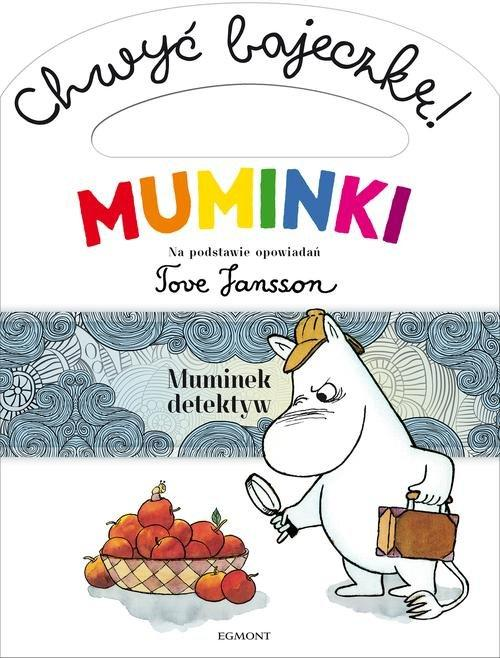 Chwyć bajeczkę. Muminek detektyw; #TataMariusz; Fot. w.bibliotece.pl,jpg