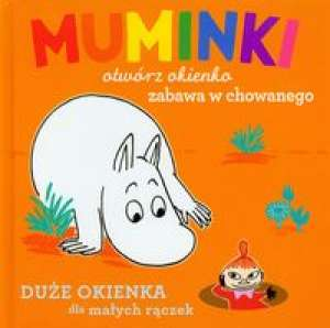 Muminki. Otwórz okienko. Zabawa w chowanego #TataMariusz; Fot. w.bibliotece.pl