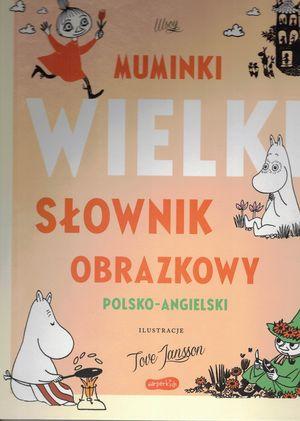 Muminki. Wielki Słownik Obrazkowy polsko-angielski; #TataMariusz; Fot. w.bibliotece.pl