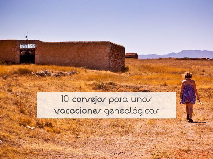 10 consejos para unas vacaciones genealógicas