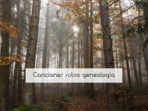 Canciones sobre genealogía