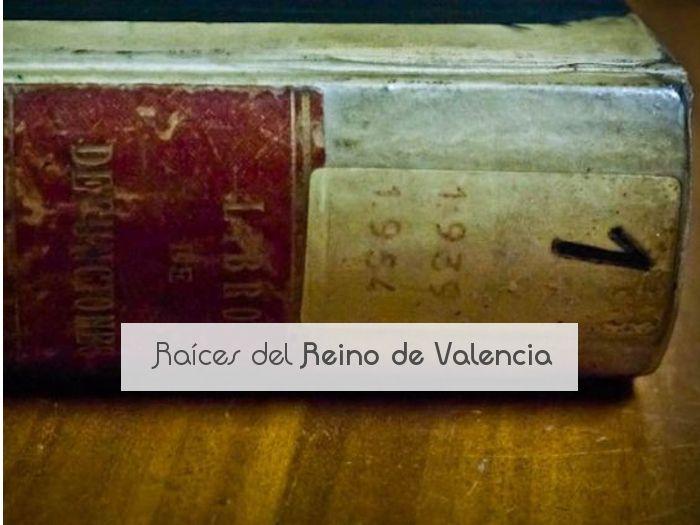 Raíces del Reino de Valencia