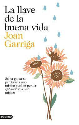 La llave de la buena vida. Joan Garriga