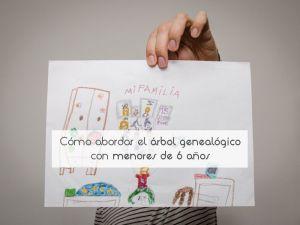Cómo abordar el árbol genealógico con menores de 6 años
