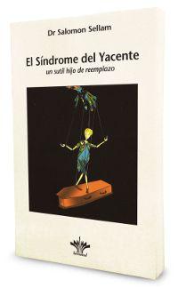 El síndrome del yacente. Salomon Sellam