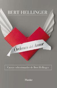 Órdenes del amor. Bert Hellinger
