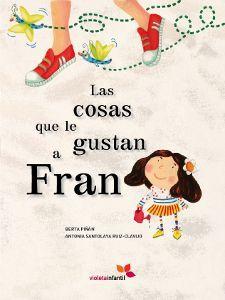 Las cosas que le gustan a Fran