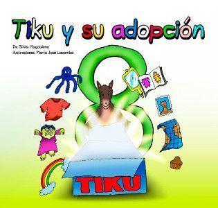 Tiku y su adopción