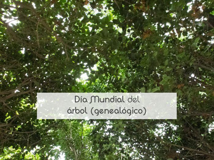 Día Mundial del Árbol (genealógico)