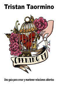 Opening Up. Tristan Taormino