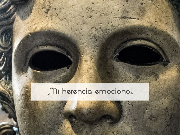 Mi herencia emocional