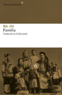 Familia. Ba Jin