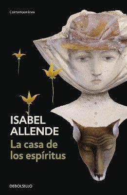 La casa de los espíritus. Isabel Allende
